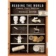 Reading the World by Austin, Michael, 9780393617429