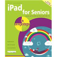 iPad for Seniors in easy steps Covers iOS 10 by Vandome, Nick, 9781840787429