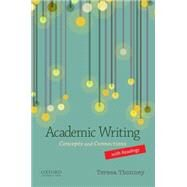 Academic Writing with Readings Concepts and Connections by Thonney, Teresa, 9780199947430