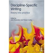 Discipline-Specific Writing: Theory into practice by Flowerdew; John, 9781138907430