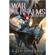 War of the Realms by O'Hearn, Kate, 9781481447430