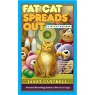 Fat Cat Spreads Out by Cantrell, Janet, 9780425267431