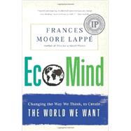 EcoMind by Lappe, Frances Moore, 9781568587431