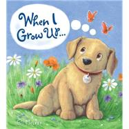 When I Grow Up... by Mcclean, Gill, 9781609927431