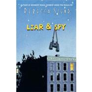 Liar & Spy by STEAD, REBECCA, 9780385737432