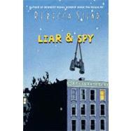 Liar & Spy by STEAD, REBECCA, 9780385737432