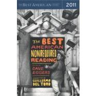 The Best American Nonrequired Reading 2011 by Eggers, Dave; Toro, Guillermo del, 9780547577432