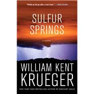 Sulfur Springs by Krueger, William Kent, 9781501147432