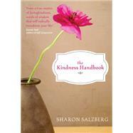 The Kindness Handbook by Salzberg, Sharon, 9781591797432