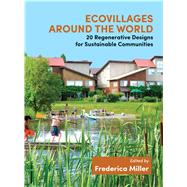 Ecovillages Around the World by Miller, Frederica, 9781844097432