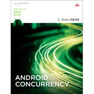 Android Concurrency by Meike, G. Blake, 9780134177434