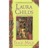 Tragic Magic by Childs, Laura, 9780425237434