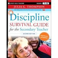 Discipline Survival Guide for the Secondary Teacher by Thompson, Julia G., 9780470547434