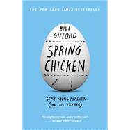 Spring Chicken by Gifford, Bill, 9781455527434