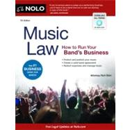 Music Law: How to Run Your Band's Business by Stim, Richard, 9781413317435