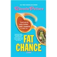 Fat Chance by Pollero, Rhonda, 9781476787435