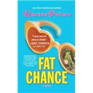Fat Chance by Pollero, Rhonda, 9781476787435