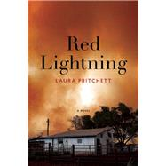 Red Lightning A Novel by Pritchett, Laura, 9781619027435