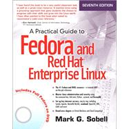 A Practical Guide to Fedora and Red Hat Enterprise Linux by Sobell, Mark G., 9780133477436