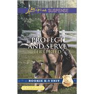Protect and Serve by Reed, Terri, 9780373677436