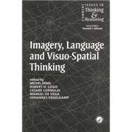 Imagery, Language and Visuo-Spatial Thinking by Denis,Michel, 9781138877436