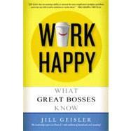 Work Happy by Geisler, Jill, 9781455507436