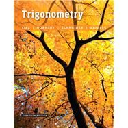 Trigonometry by Lial, Margaret L.; Hornsby, John; Schneider, David I.; Daniels, Callie, 9780134217437