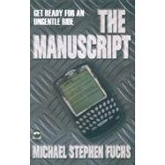 The Manuscript by Unknown, 9780230007437