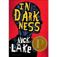 In Darkness by Lake, Nick, 9781599907437