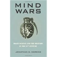 Mind Wars by Moreno, Jonathan D., 9781934137437