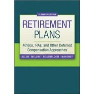 Retirement Plans: 401(k)s, IRAs, and Other Deferred Compensation Approaches by Allen, Jr., Everett; Melone, Joseph; Rosenbloom, Jerry; Mahoney, Dennis, 9780073377438