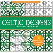 Celtic Designs Artist's Coloring Book by Peter Pauper Press, 9781441317438