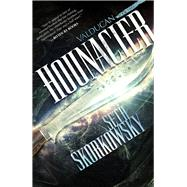 Hounacier by Skorkorwsky, Seth, 9781941987438