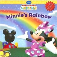 Mickey Mouse Clubhouse Minnie's Rainbow by Disney Book Group; Higginson, Sheila Sweeny; Disney Storybook Art Team, 9781423107439