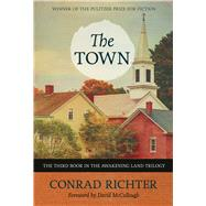 The Town by Richter, Conrad; McCullough, David, 9781613737439