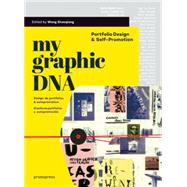 My Graphic DNA: Portfolio Design & Self-promotion by Shaoqiang, Wang, 9788415967439