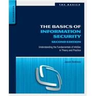 The Basics of Information Security: Understanding the Fundamentals of Infosec in Theory and Practice by Andress, Jason; Winterfield, Steven, 9780128007440