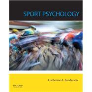 Sport Psychology by Sanderson, Catherine, 9780199917440
