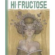Hi-Fructose Collected Edition Volume 2 : Under-the-Counter Culture by Owens, Annie, 9780867197440