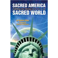 Sacred America, Sacred World by Dinan, Stephen; Williamson, Marianne, 9781571747440