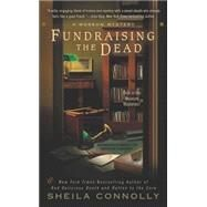Fundraising the Dead by Connolly, Sheila, 9780425237441