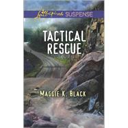 Tactical Rescue by Black, Maggie K., 9780373447442