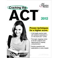 Cracking the ACT, 2012 Edition by PRINCETON REVIEW, 9780375427442