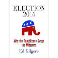 Election 2014 by Kilgore, Ed, 9780812247442