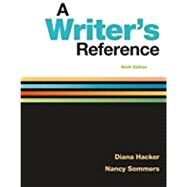 A Writer's Reference by Hacker, Diana; Sommers, Nancy, 9781319057442