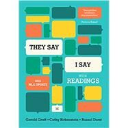 They Say / I Say: The Moves That Matter in Academic Writing, with 2016 MLA Update and Readings by Graff, Gerald; Birkenstein, Cathy, 9780393617443