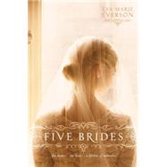 Five Brides by Everson, Eva Marie, 9781414397443