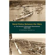 Naval Policy Between the Wars by Roskill, Stephen, 9781473877443