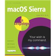 macOS Sierra in easy steps Covers OS X 10.12 by Vandome, Nick, 9781840787443