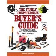 The Family Preparedness Buyer's Guide by Living Ready, 9781440337444